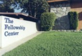 The Fellowship Center California